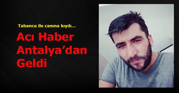 Acı Haber Antalya'dan Geldi