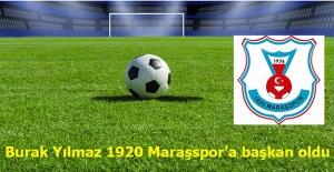 Burak Yılmaz, 1920 Maraşspor'a başkan oldu